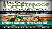 Ebook BULLETPROOF DIET  The Best BULLETPROOF DIET COOKBOOK - The Easiest 30 Bulletproof Diet