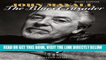 [READ] EBOOK John Mayall: The Blues Crusader ONLINE COLLECTION