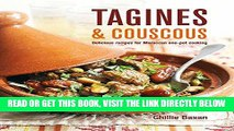 [READ] EBOOK Tagines and Couscous: Delicious recipes for Moroccan one-pot cooking ONLINE COLLECTION