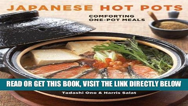 [READ] EBOOK Japanese Hot Pots: Comforting One-Pot Meals ONLINE COLLECTION