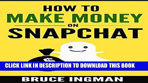 Best Seller How to Make Money On SnapChat (social media, make money from home, online business,