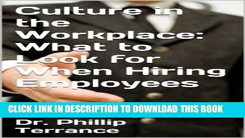 Ebook Culture in the Workplace: What to Look for When Hiring Employees Free Read