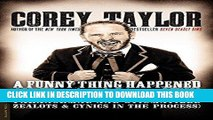 [DOWNLOAD] PDF A Funny Thing Happened on the Way to Heaven: (Or, How I Made Peace with the