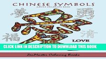 Best Seller Chinese Symbols Adult Coloring Book: Coloring book for adults full of inspirational