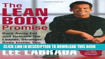 Ebook The Lean Body Promise: Burn Away Fat and Release the Leaner, Stronger Body Inside You Free