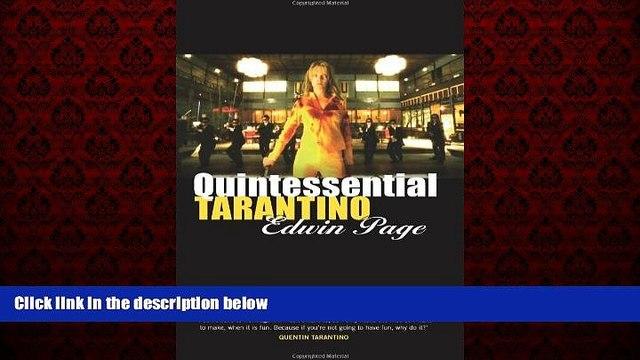 READ book  Quintessential Tarantino: The films of Quentin Tarantino  BOOK ONLINE