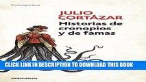 [Ebook] Historias de cronopios y de famas / Cronopios and Famas (Contemporanea) (Spanish Edition)