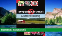 READ FULL  Stopping the Plant: The St. Lawrence Cement Controversy And the Battle for Quality of