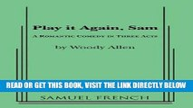 [READ] EBOOK Play It Again, Sam: A Romantic Comedy in Three Acts ONLINE COLLECTION