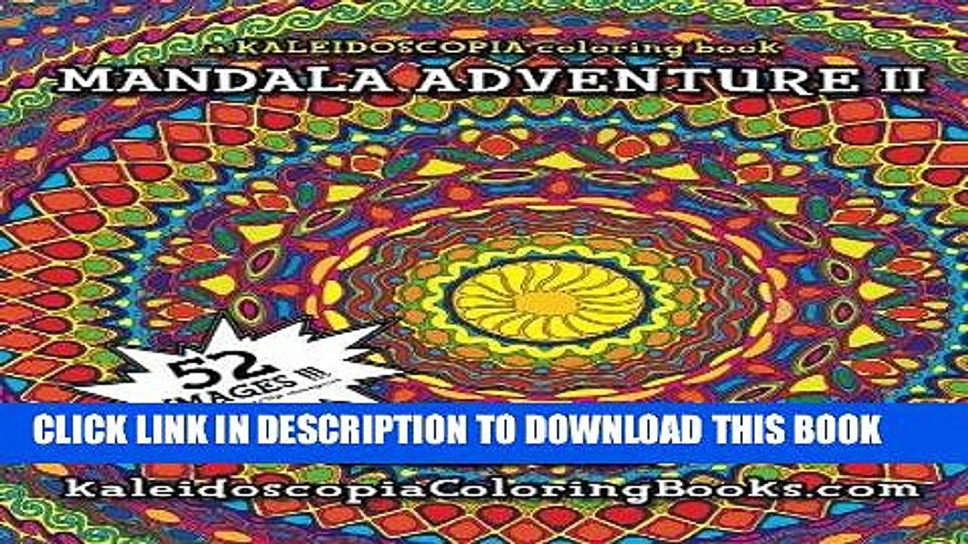Ebook Mandala Adventure II: A Kaleidoscopia Coloring Book ...