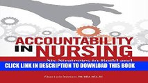 [FREE] EBOOK Accountability in Nursing: Six Strategies to Build and Maintain a Culture of