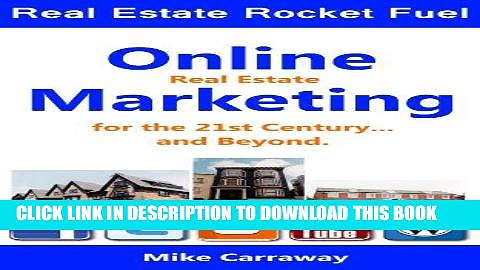 Best Seller Real Estate Rocket Fuel – Real Estate Marketing for the 21st Century… and beyond