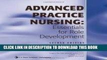 [READ] EBOOK Advanced Practice Nursing: Essentials for Role Development 2nd (second) edition