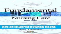 [FREE] EBOOK Fundamental Nursing Care Value Package (includes Workbook for Fundamental Nursing