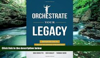 READ NOW  Orchestrate Your Legacy: Advanced Tax   Legacy Planning Strategies  Premium Ebooks Full