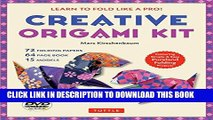 Ebook Creative Origami Kit: Learn to Fold Like a Pro! [DVD; 64-page book; 72 folding papers] Free