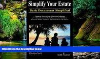 READ FULL  Simplify Your Estate - Basic Documents Simplified  READ Ebook Full Ebook