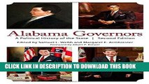 Ebook Alabama Governors: A Political History of the State Free Read
