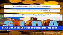 [READ] EBOOK Diagnosis y tratamientos alternativos para el SIDA: Â¿son efices los tests para