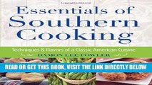 [READ] EBOOK Essentials of Southern Cooking: Techniques And Flavors Of A Classic American Cuisine