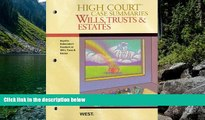 READ NOW  High Court Case Summaries on Wills, Trusts, and Estates (Keyed to Dukeminier, 8th)