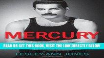 [READ] EBOOK Mercury: An Intimate Biography of Freddie Mercury BEST COLLECTION