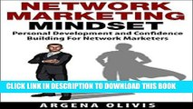 Best Seller Network Marketing Mindset: Personal Development and Confidence Building For Network