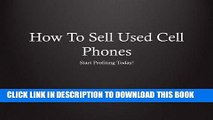 Best Seller How To Sell Used Cell Phones Free Read