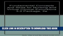 [READ] EBOOK Fundamental Concepts and Skills for Nursing and Virtual Clinical Excursions 3.0