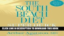 Best Seller Arthur Agatston MD sThe South Beach Diet Super Quick Cookbook: 200 Easy Solutions for