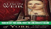 [READ] EBOOK Elizabeth of York: A Tudor Queen and Her World BEST COLLECTION