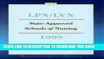 [READ] EBOOK LPN/LVN State-Approved Schools of Nursing, 1999 (State Approved Schools of Nursing-