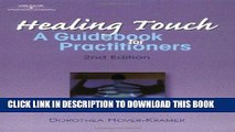 [READ] EBOOK Healing Touch: A Guide Book for Practitioners, 2nd Edition (Healer Series) BEST