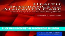 [FREE] EBOOK Health Insurance And Managed Care: What They Are and How They Work ONLINE COLLECTION
