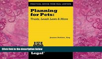 Books to Read  Planning for Pets: Trusts, Leash Laws and More (A Real Life Legal Guide)  Best