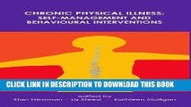 [READ] EBOOK Chronic Physical Illness: Self Management and Behavioural Interventions BEST COLLECTION