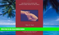Books to Read  Helping Hands Across Time: Keeping Family Money in the Family  Full Ebooks Best