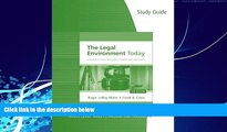 Books to Read  Study Guide for Miller/Cross  The Legal Environment Today: Business In Its Ethical,