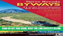 [EBOOK] DOWNLOAD Sierra Nevada Byways: 51 of the Sierra Nevada s Best Backcountry Drives