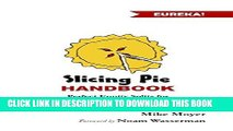 [PDF] The Slicing Pie Handbook: Perfectly Fair Equity Splits for Bootstrapped Startups Popular