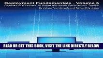 [Free Read] Deployment Fundamentals, Vol. 6: Deploying Windows 10 Using Microsoft Deployment