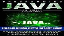 [Free Read] Programming: JAVA:  Java Programming, JavaScript, Coding: Programming Guide: LEARN IN