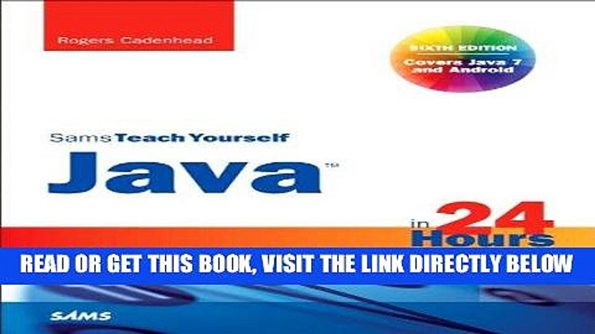 [Free Read] Sams Teach Yourself Java in 24 Hours (Covering Java 7 and Android) (6th Edition) Free