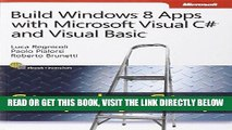 [Free Read] Build Windows 8 Apps with Microsoft Visual C# and Visual Basic Step by Step Free