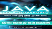 [Free Read] JAVA: Quick and Easy JAVA Programming for Beginners (Java, java programming, java for