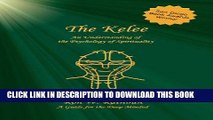 Best Seller The Kelee: An Understanding of the Psychology of Spirituality Free Read