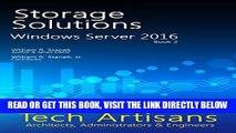[Free Read] Windows Server 2016: Storage Solutions (Tech Artisans Library for Windows Server 2016)