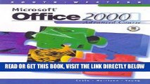 [Free Read] Microsoft Office 2000 Advanced Course with CDROM Free Online