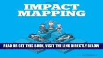 [Free Read] Impact Mapping: Making a big impact with software products and projects Full Online