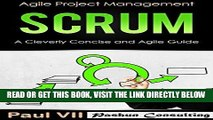 [Free Read] Scrum:  A Cleverly Concise and Agile Guide (agile project management, agile product
